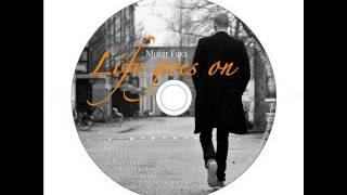 #7 Mister Foxx ft Kim Evers - Life goes on (Remix)