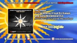 Zona Breakbeat Dj´s, Dj Karpin & Vazteria X - The Music (original mix)