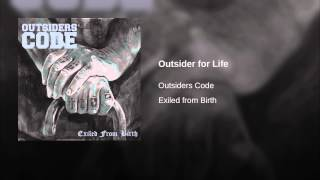 Outsider for Life