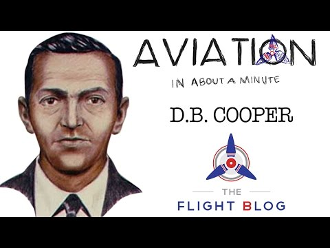 Aviation in about a minute D.B. Cooper video