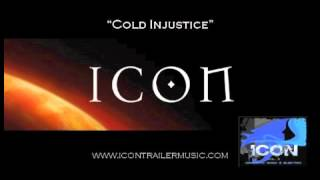 "ICON Trailer Music - ""Cold Injustice"" Music Video"