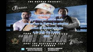 "Mi nena - Zion y Lenox ft Xavi ""The destroyer"""