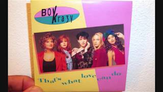 Boy Krazy - That's what love can do (1991 Original mix)