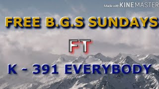 Free Background Songs Sunday #1 K-391 Everybody |NO COPYRIGHT