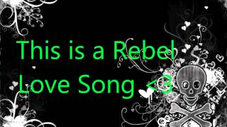 Rebel Love Song ~ Black Veil Brides lyrics