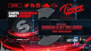 Carta vs. MOTi - Shanghai is Getting Louder (Timmy Turner Mashup)
