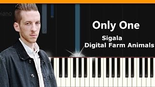 """Sigala - """"Only One""""  X Digital Farm Animals Piano Tutorial - Chords - How To Play - Cover"""