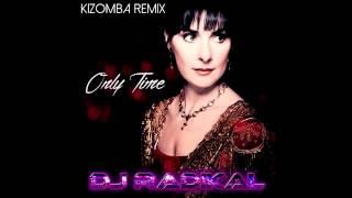 ONLY TIME - KIZOMBA REMIX - DJ RADIKAL FEAT. TITIA LIONGO