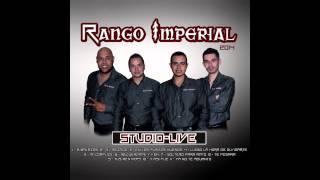 Rango Imperial - Y Fue Asi (Y Asi Fue) (Studio Live) 2014