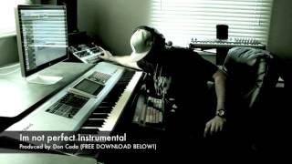Emotional beat I Im not perfect Instrumental (Produced by Don Coda) FREE DOWNLOAD!