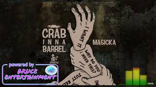 Masicka - Crab Inna Barrel (Clean)