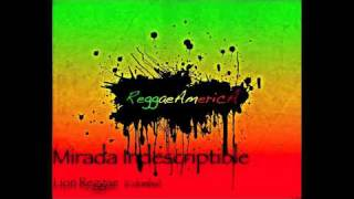 Lion Reggae - Mirada Indescriptible