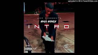 Migo Money Freestyle Intro