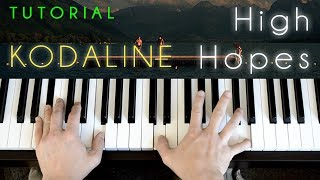 Kodaline - High Hopes (piano tutorial & cover)