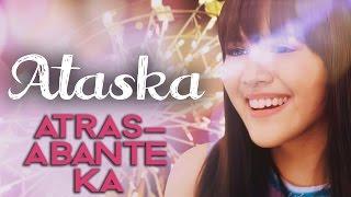 Ataska — Atras-Abante Ka [Official Music Video]