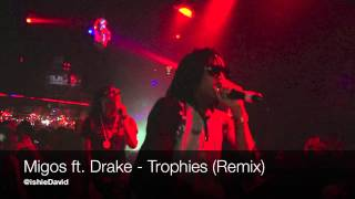 Migos ft. Drake - Trophies (REMIX)