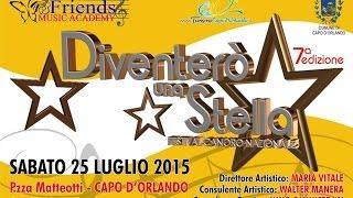 Capo d'Orlando - Settima edizione di «Diventerò una Stella» 20... - www.canalesicilia.it