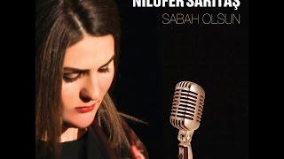 Nilüfer Sarıtaş - Hayal Hayal  [ 2014 © ARDA Müzik ]