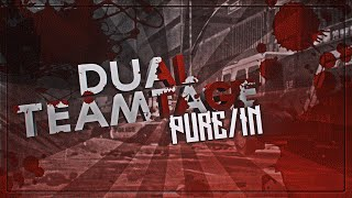 Team Pure | Dual Teamtage #1 ft. @InsidiousCult - by Jiego