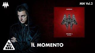 """MADMAN - """"Il Momento"""" (Prod. Ombra) [MM VOL. 2]"""