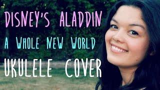 A Whole New World Ukulele Cover | Disney Aladdin | lnewlin
