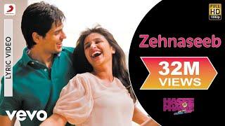 Zehnaseeb Lyric - Hasee Toh Phasee | Parineeti Chopra, Sidharth