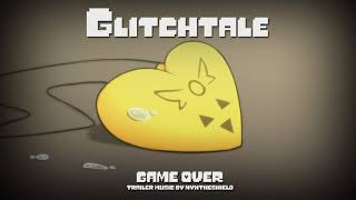 Glitchtale - GAME OVER Trailer Music