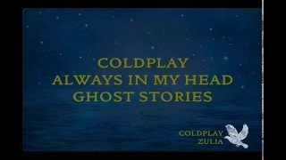 Coldplay - Always In My Head (Lyrics)