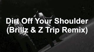 No.21 Jay Z - Dirt Off Your Shoulder (Brillz & Z Trip Remix)