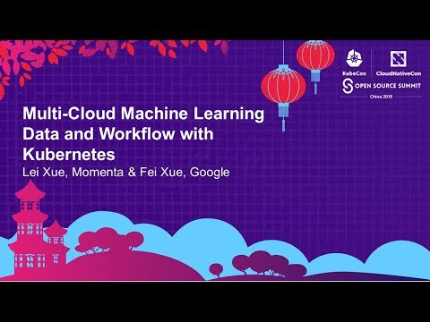 Multi-Cloud Machine Learning Data and Workflow with Kubernetes