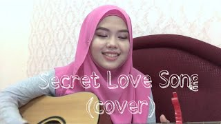 Secret Love Song - Little Mix (cover by Sheryl Shazwanie)