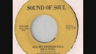 Nobody's Child - All My Friends Call Me A Fool - Deep Soul