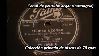 Julio De Caro - Flores negras - Tango instrumental