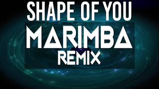 Ed Sheeran ~  Shape Of You Marimba Remix Ringtone HD!