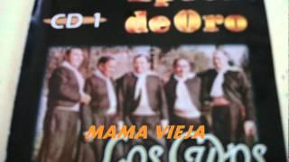 MAMA VIEJA.-LOS CUYOS.