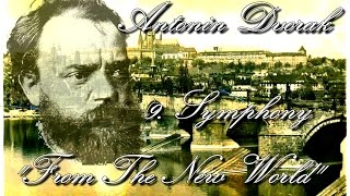 Antonin Dvorak: Symphony no. 9 (From The New World), 4. Finale - Allegro con fuoco (part 1/2)