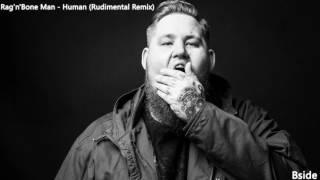 Rag'n'Bone Man - Human (Rudimental Remix)