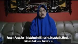 Pengurus Ponpes Putri Huffadz Roudlotul Muhtar Dsn. Ngrangkok Ds. Klampisan deklarasi tolak berita H