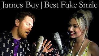 James Bay | Best Fake Smile - Cover ft. John Marques & Emily Peacock