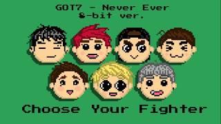 GOT7 - Never Ever (8 Bit Version)
