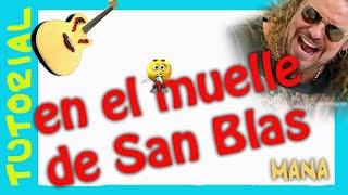 Como Tocar en El MUELLE de SAN BLAS en Guitarra Acustica COVER