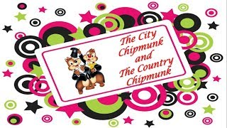 Classic Fairy Tale  - The City Chipmunk and The Country Chipmunk