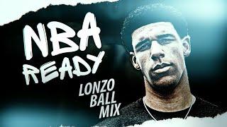 Lonzo Ball Mix - NBA READY - Epic Los Angeles Lakers Trailer & Highlights ᴴᴰ