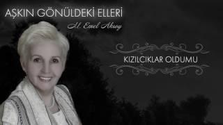M. Emel Aksoy - Kızılcıklar Oldumu (Official Audio)