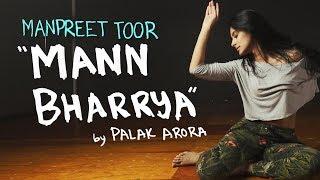 """Manpreet Toor   """"Mann Bharrya""""   Palak Arora, B Praak, Jaani"""