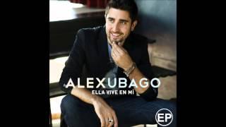 Alex Ubago - Estar contigo (Solo Version)
