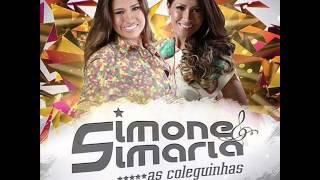 13 Simone e Simaria   Meu Amor Voltou