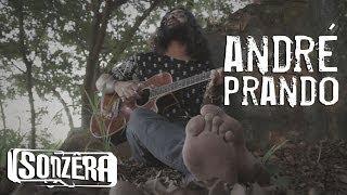 ANDRÉ PRANDO - DONA MARIA DE LOURDES (SÉRGIO SAMPAIO) | SONZÊRA