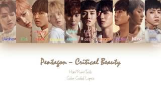 PENTAGON (펜타곤) - Critical Beauty [Han/Rom/Indo] [Color coded lyrics]