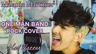 Melanie Martinez | Mad Hatter | Rock Cover